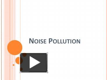 PPT – Noise Pollution PowerPoint presentation   free to ...
