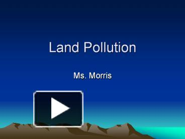 ppt  land pollution powerpoint presentation  free to download, Templates