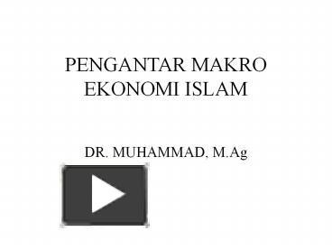 Ppt pengantar makro ekonomi islam powerpoint presentation free ppt pengantar makro ekonomi islam powerpoint presentation free to download id 3b16b2 yjviy ccuart Images