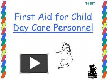 PPT – First Aid for Child Day Care Personnel PowerPoint