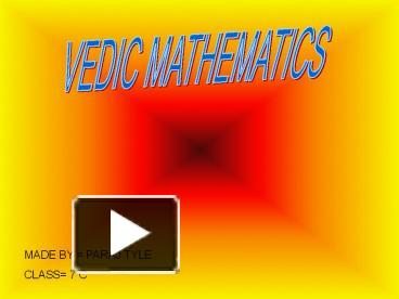 ppt – vedic mathematics powerpoint presentation | free to download, Powerpoint templates
