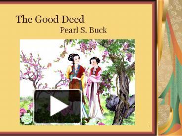 The good deed short story summary