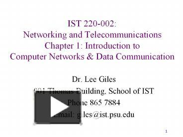 PPT – IST 220-002: Networking and Telecommunications Chapter