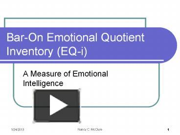 PPT – Bar-On Emotional Quotient Inventory (EQ-i) PowerPoint