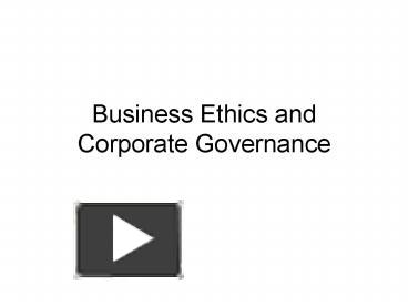 Business Ethics And Corporate Governance Mba Notes Ppt - Description