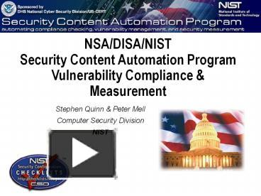 PPT – NSA/DISA/NIST Security Content Automation Program