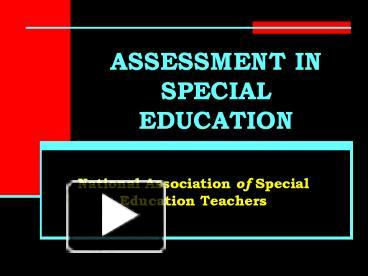 assessment in special education philippines De la salle university manila college of education educational and leadership management department the status of assessment of children with special needs in the philippines a reflection paper.