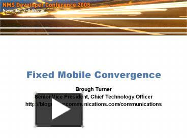 PPT – Fixed Mobile Convergence PowerPoint presentation | free to