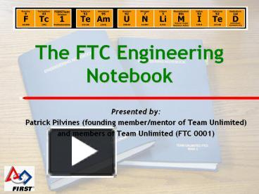PPT The FTC Engineering Notebook PowerPoint Presentation