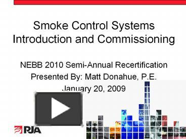 Ppt Smoke Control Systems Introduction And Commissioning Powerpoint Presentation Free To Download Id 3bfc34 Odrkz