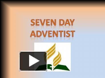 PPT – Seven Day Adventist PowerPoint presentation | free to