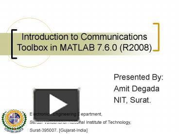 PPT – Introduction to Communications Toolbox in MATLAB 7 6 0 (R2008