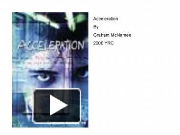 sparknotes acceleration by graham mcnamee