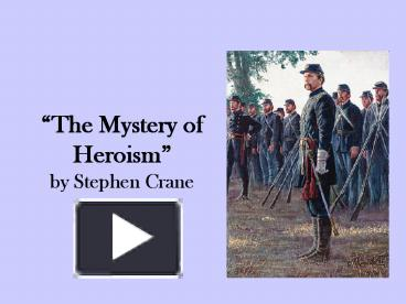 stephen crane a mystery of heroism thesis