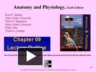PPT – Anatomy and Physiology by Rod R Seeley 6th edition chapter 9