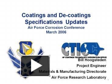 PPT – Coatings and De-coatings Specifications Updates Air