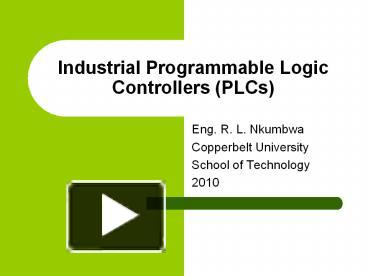 PPT – Industrial Programmable Logic Controllers (PLCs