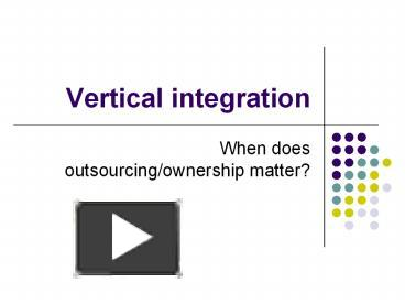 vertical integration outsourcing