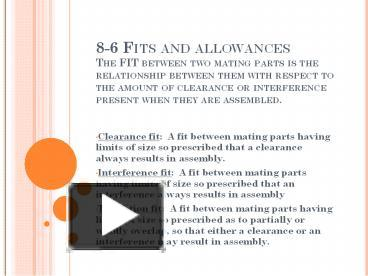 PPT – 8-6 Fits and allowances The FIT between two mating