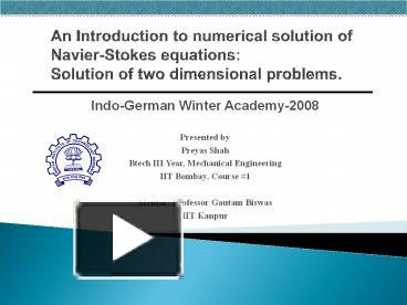 PPT – An Introduction to numerical solution of Navier-Stokes