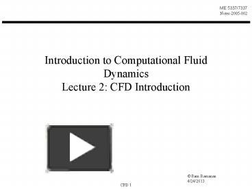 PPT – Introduction to Computational Fluid Dynamics Lecture 2