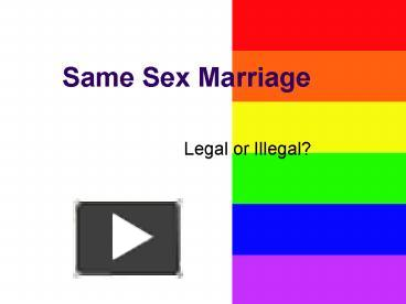 Benefits on same sex marriages powerpoints