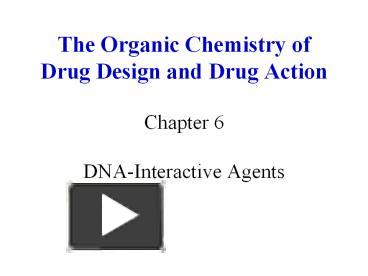 PPT – The Organic Chemistry of Drug Design and Drug Action