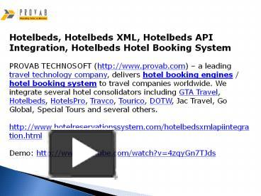 PPT – Hotelbeds, Hotelbeds XML, Hotelbeds API Integration