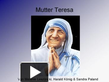 ppt mutter teresa powerpoint presentation free to download id 3d256f owziy