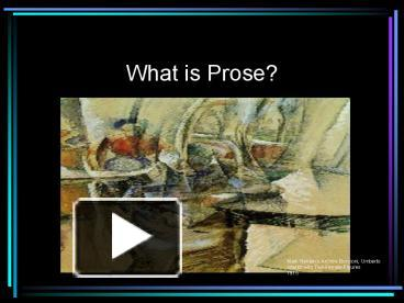 2what is prose The writers' workshop provides professional editing services for authors read tips on prose writing, sentence structure and self-editing for fiction writers.