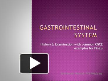 PPT – History & Examination with common OSCE examples for