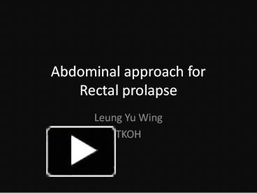 Rectal Prolapse: Diagnosis and Clinical Management