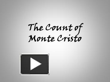 PPT – The Count of Monte Cristo PowerPoint presentation