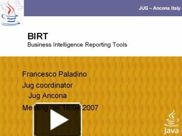 PPT – BIRT Business Intelligence Reporting Tools PowerPoint