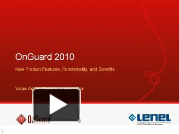 ppt onguard 2010 powerpoint presentation free to download id rh powershow com Lenel OnGuard Training Lenel OnGuard Interface
