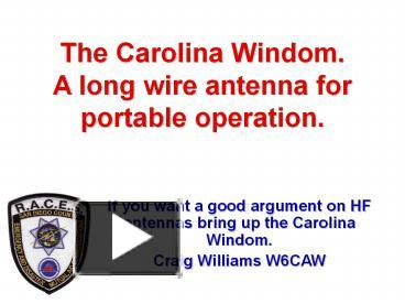 PPT – The Carolina Windom  A long wire antenna for portable