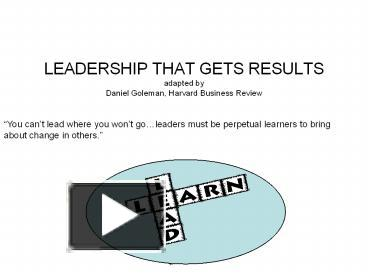 Ppt Leadership That Gets Results Adapted By Daniel Goleman Harvard Business Review Powerpoint Presentation Free To Download Id 3e00a3 Yjlko