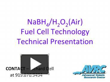 PPT – NaBH4/H2O2(Air) Fuel Cell Technology Technical Presentation