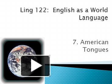 ling 105 american tongues
