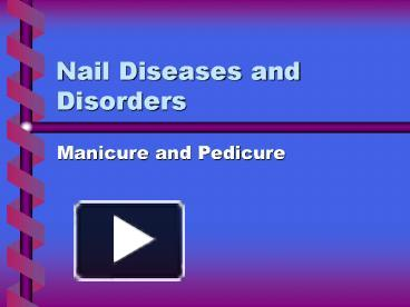 PPT Nail Diseases And Disorders PowerPoint Presentation