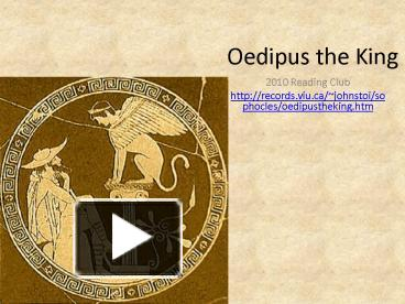 oedipus the king close reading Written by sophocles, narrated by full cast download the app and start listening to oedipus the king today - free with a 30 day trial.
