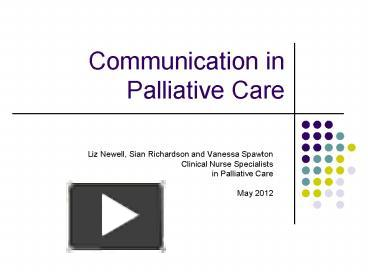 Ppt Communication In Palliative Care Powerpoint