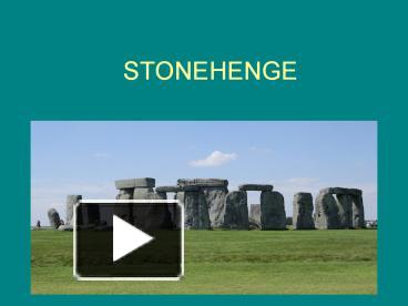 PPT – STONEHENGE PowerPoint presentation | free to download