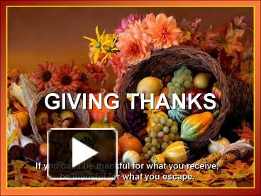 294c93413752 PPT – GIVING THANKS PowerPoint presentation