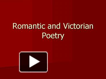 Ppt romantic and victorian poetry powerpoint presentation free ppt romantic and victorian poetry powerpoint presentation free to download id 3e856f mjayo toneelgroepblik Gallery
