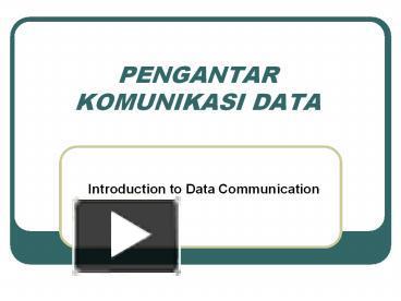 Ppt pengantar komunikasi data powerpoint presentation free to ppt pengantar komunikasi data powerpoint presentation free to download id 3e8d1e nta4m ccuart Gallery
