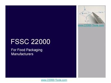 PPT – FSSC 22000 PowerPoint presentation | free to view - id: 3e912c