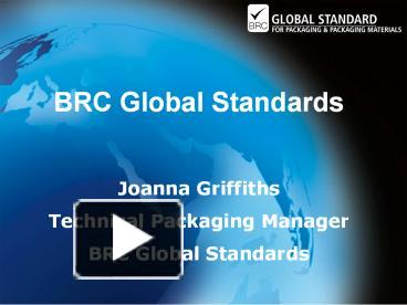 PPT – BRC Global Standards PowerPoint presentation   free to
