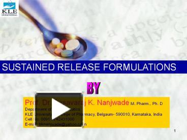 PPT – SUSTAINED RELEASE FORMULATIONS PowerPoint presentation | free