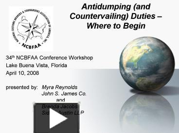 PPT – Antidumping and Countervailing Duties Where to Begin